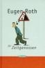 Roth, Eugen,Eugen Roth für Zeitgenossen