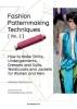 Donnanno, Antonio,Fashion Patternmaking Techniques
