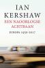 <b>Ian  Kershaw</b>,Een naoorlogse achtbaan