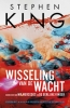 <b>Stephen  King</b>,Wisseling van de wacht (met blauwe rand)