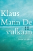 <b>Klaus  Mann</b>,De vulkaan