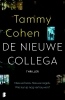 <b>Tammy  Cohen</b>,De nieuwe collega