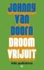 Johnny van Doorn,Droom vrijuit