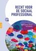 Dineke  Sepmeijer-Schmahl, Mark  Sepmeijer,Recht voor de sociaal professional