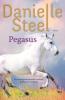 <b>Danielle  Steel</b>,Pegasus
