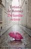 <b>Tatiana de Rosnay</b>,De familiere?nie