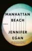 Jennifer  Egan,Manhattan Beach