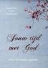 <b>Priscilla  Docter- Agteres</b>,Jouw tijd met God