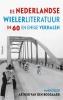 Arthur van den Boogaard,De Nederlandse wielerliteratuur in 60 en enige verhalen