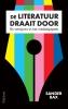 Sander  Bax,De literatuur draait door