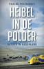 Roelke  Posthumus,Heibel in de polder