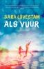 <b>Sara Lövestam</b>,Als vuur