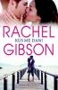 Rachel  Gibson,Kus me dan