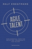 <b>Ralf  Knegtmans</b>,Agile Talent ENGLISH VERSION