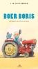 <b>Ted van Lieshout</b>,Boer Boris, 1 cd, Ted van Lieshout, 5 verhaaltjes, 18 minuten, Welk kind zou er nou niet Boer Boris willen zijn?  Boer Boris heeft zijn eigen boerderij en kan lekker de hele dag rondrijden op zijn rode tractor.