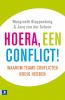 Margreeth  Kloppenburg, Jaco van der Schoor,Hoera een conflict!