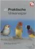 P.  Onderdelinden, J. De Nijs,De praktische vinkenwijzer
