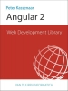 Peter  Kassenaar,Web Development Library: Angular 2.0