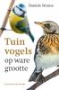 <b>Daniela  Strauss</b>,Tuinvogels op ware grootte