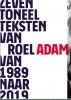 Roel  Adam,Zeven toneelteksten van Roel Adam