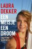 Laura Dekker,Een meisje, een droom