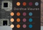 Hans Groeneweg, KeesRouw,Dordtse kleuren