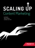 Ed  Peelen, Henk  Jacobs, Andries van Oers,Scaling up Content Marketing