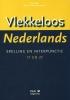 Dick  Pak, Maartje  Pak-Schreuder,Vlekkeloos Nederlands taalniveau 1F en 2F