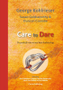 <b>George  Kohlrieser, Susan  Goldsworthy, Duncan  Coombe</b>,Care to Dare