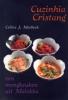 Celine Marbeck, BrigitteArs,Cuzinhia cristang, een mengkeuken uit Malakka