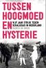 Remco de Boer,Tussen Hoogmoed en Hysterie