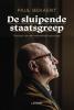 <b>Paul  Bekaert</b>,De sluipende staatsgreep
