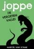Marcel  Van Schaik ,Joppe - De Vergeten Vallei - Deel 3