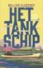 <b>Willem  Elsschot</b>,Het Tankschip