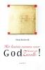Henk  Heideveld ,Het laatste nieuws over God komt uit Zwolle!
