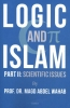 Prof. Dr. Magd Abdel Wahab ,Logic and Islam
