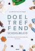 Petegem van Peter Jan  Vanhoof,Doeltreffend schoolbeleid - Praktijkboek beleidsvoerend vermogen in scholen