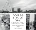 Fred C.  Wilson IV ,Door de straten van Nederland