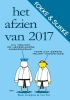 <b>John  Reid, Bastiaan  Geleijnse, Jean-Marc van Tol</b>,Fokke & Sukke - Het afzien van 2017