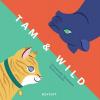 <b>Emmanuelle  Mardesson</b>,Tam & wild