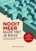 <b>Adrienne Van den Bos</b>,Nooit meer ruzie met je baas