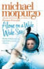 Morpurgo, Michael Alone on a Wide Wide Sea