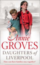 Annie Groves Daughters of Liverpool