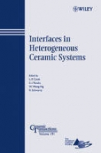 Cook, Lawrence P. Interfaces in Heterogeneous Ceramic Systems