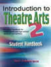 Zimmerman, Suzi Introduction to Theatre Arts 2 Student Handbook