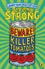 Strong, Jeremy,Beware! Killer Tomatoes
