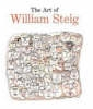 Nahson, Claudia J.            ,  Cottingham, Robert            ,  Sorel, Edward,The Art of William Steig