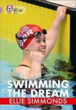 Ellie Simmonds Swimming the Dream