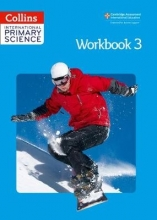 Fiona MacGregor,   Karen Morrison,   Tracey Baxter,   Sunetra Berry International Primary Science Workbook 3