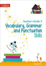 Collins UK Treasure House - Vocabulary, Grammar and Punctuation Teacher Guide 3